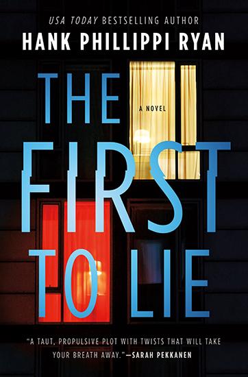 The First To Lie - Hank Phillippi Ryan